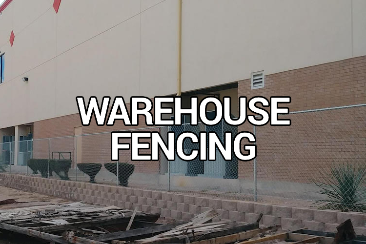 warehouse commercial fence